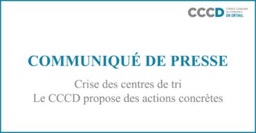 Crise des centres de tri; Le CCCD propose des actions concrètes