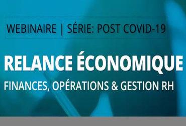 Relance économique; Finances, Opérations & Gestion RH