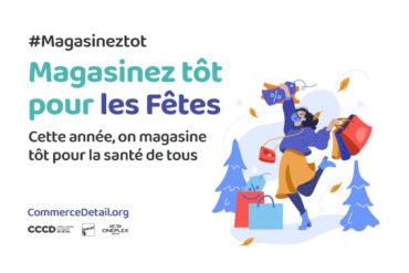 Lancement de la campagne « Cette année on magasine tôt, pour la santé de tous »: le CCCD encourage les Québécois à faire leurs achats plus tôt